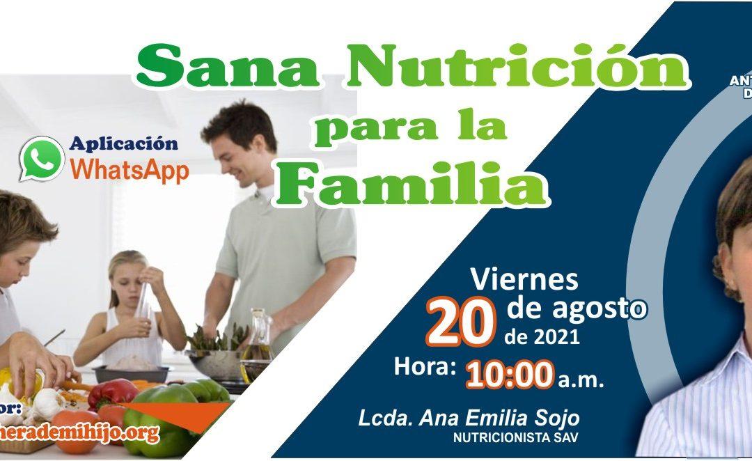 Foro chat: Sana Nutrición para la Familia